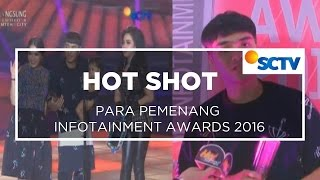 Para Pemenang Infotainment Awards 2016 - Hot Shot 23/01/16