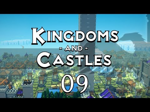 KINGDOMS AND CASTLES #09 TOWER OF BABEL - Gameplay / Let's Play