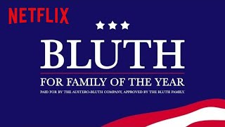 Arrested Development | Bluth for Family of the Year [HD] | Netflix