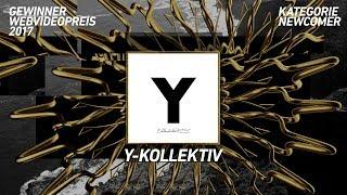 Y-Kollektiv gewinnt den Webvideopreis 2017 in der Kategorie Newcomer!