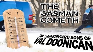 The Gasman Cometh - The Bar-Steward Sons of Val Doonican