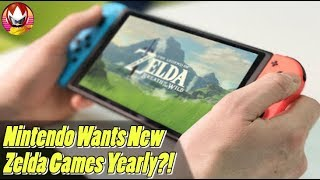 Nintendo Wants A New Zelda Game On The Switch Every Year?!