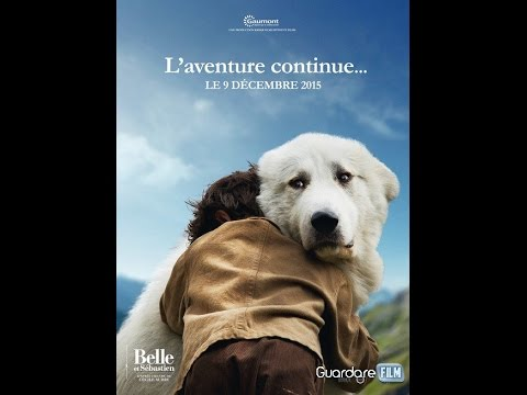 Belle E Sebastien L 39 Avventura Continua 2015 Trailer In Streaming Youtube