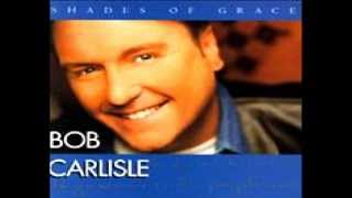 Bob Carlisle-Living Water