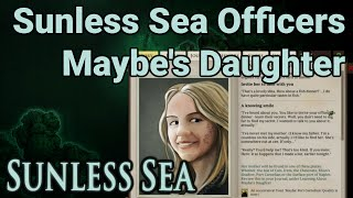 Sunless Sea Officers: Maybe