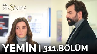 Yemin 311. Bölüm | The Promise Season 3 Episode 311