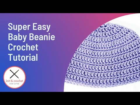 Super Easy Baby Beanie Free Pattern Workshop - YouTube