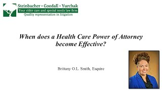 Brittany O. L. Smith: When Does a Health Care Power of Attorney Become Effective?