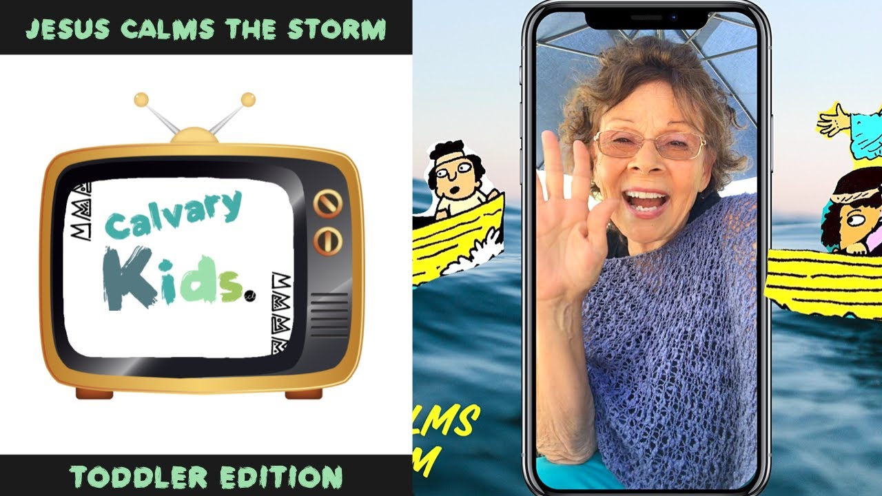 Jesus Calms the Storm | June 14 | Calvary Kids Toddler Edition