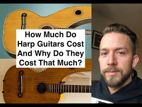 How Much Does a Harp Guitar Cost?