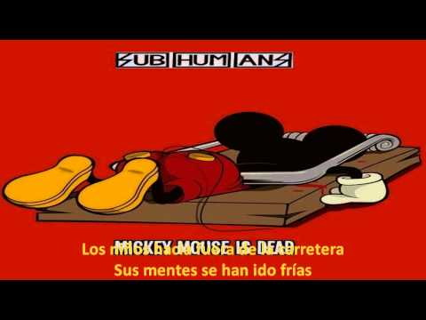 Subhumans   Mickey Mouse Is Dead Subtitulada (HD)