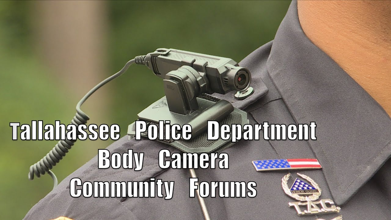 Tallahassee Police Department Body Worn Camera Forums