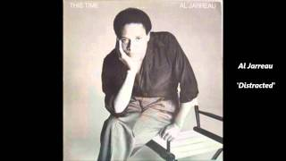 RIP:  AL JARREAU - Distracted (Lyrics)