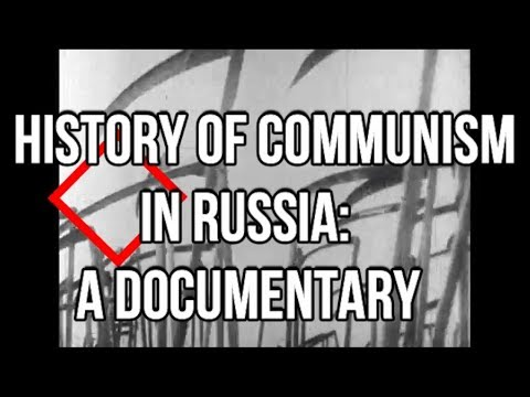 History of the Communist Revolution: A Documentary