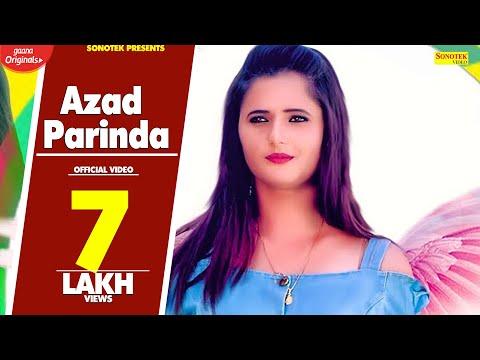 Anjali Raghav : Azad Parinda | Nitin Chhillar | B Paras | Latest Haryanvi Songs Haryanavi 2019