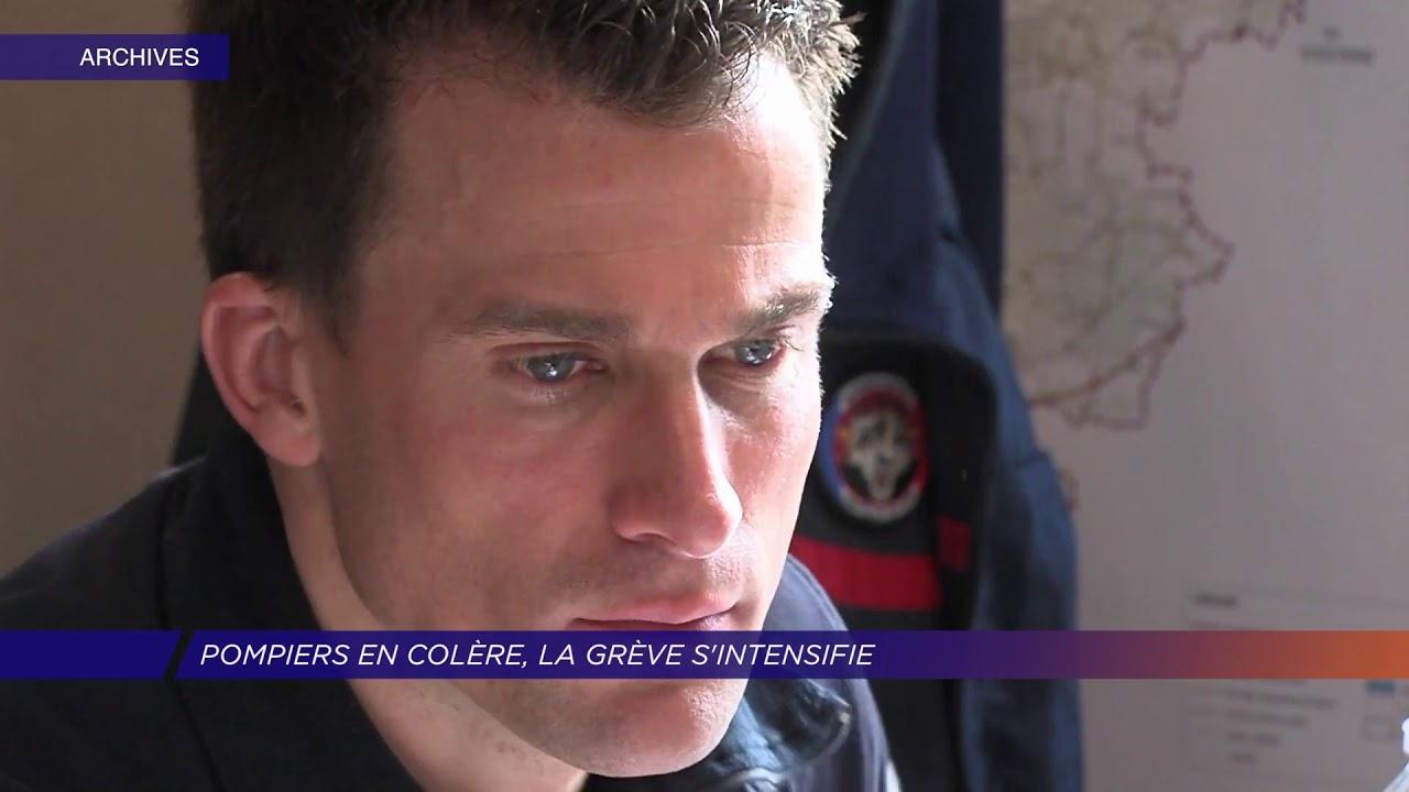Yvelines | Pompiers en colère, la grève s'intensifie