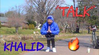 "Khalid - ""Talk""   Official Dance Video   @shyshy.tv"