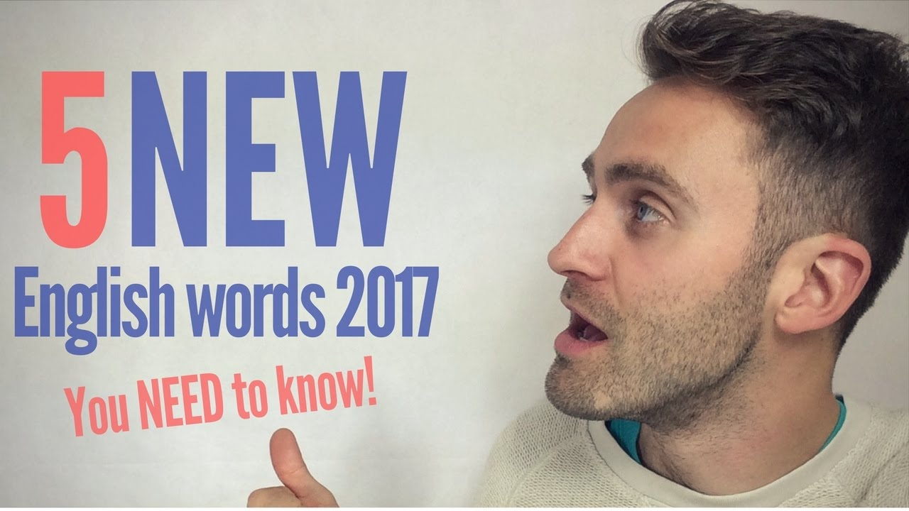 5 New English Words You Need To Know 2017 Youtube
