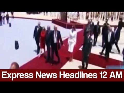 Express News Headlines - 12:00 AM - 23 May 2017