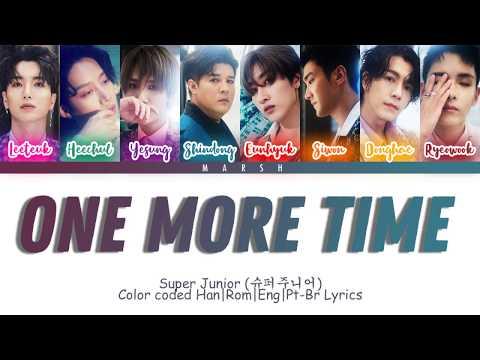 Super Junior (슈퍼주니어) – One More Time (Otra Vez) (SJ Ver.) (Color Coded Lyrics/Han/Rom/Eng/Pt-Br)