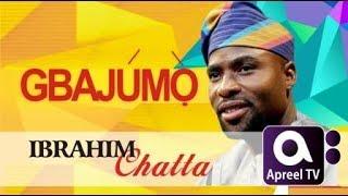 IBRAHIM CHATTA on GbajumoTV