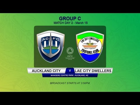 2017 OFC CHAMPIONS LEAGUE | Group C Livestream MD2 M2 | AUC v LAE