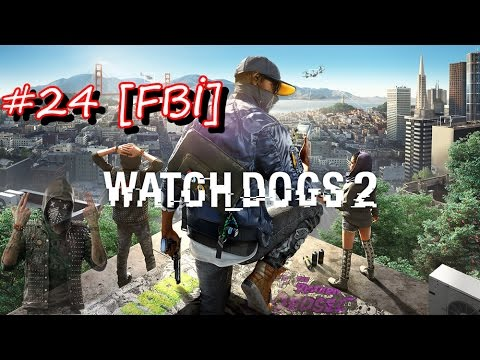 Watch Dogs 2 #24 [FBİ]