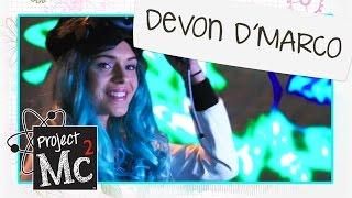 Video Project Mc² | Meet: Devon D'Marco download MP3, 3GP, MP4, WEBM, AVI, FLV Juli 2018