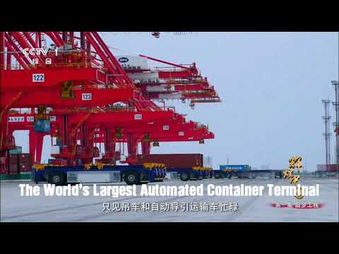 THE WORLD'S LARGEST AUTOMATED CONTAINER TERMINAL - Shanghai Yangshan Port Phase4