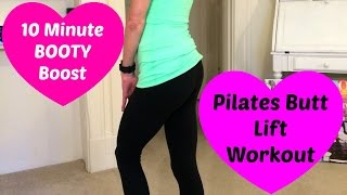 Pilates Butt Lift Workout. Give Your Booty a Boost in 10 Minutes!