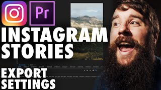 How to Export High Quality Instagram Stories in Premiere Pro (Vertical or Horizontal Video)