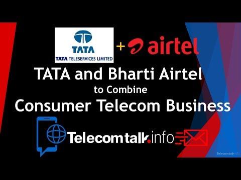 Tata and Bharti Airtel to Combine Consumer Telecom Business