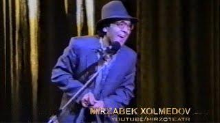 Mirzabek Xolmedov - Raddom voqeasi (epizod) | Мирзабек Холмедов - Раддом вокеаси (эпизод)
