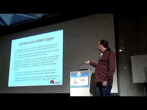 [2014] Memory Externalization With userfaultd by Andrea Arcangeli & Dr. David Alan Gilbert
