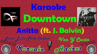 Downtown - Anitta & J Balvin  | Karaoke |