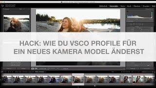 HACK: Wie du Vsco Lightroom Presets mit einem neuen Kamera Model nutzen kannst