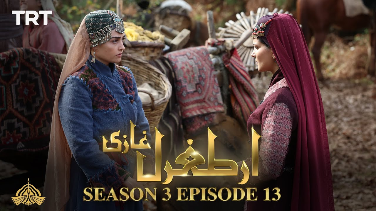 Ertugrul Ghazi Urdu | Episode 13| Season 3