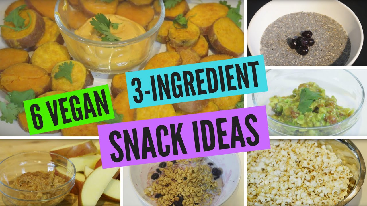 6 Vegan 3-Ingredient Snack Ideas | Cheap + Healthy