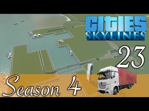 Cities Skylines ★Harbor! Street Network! Folge 23 [HD] [Deutsch] ★Let's Play Cities Season 04