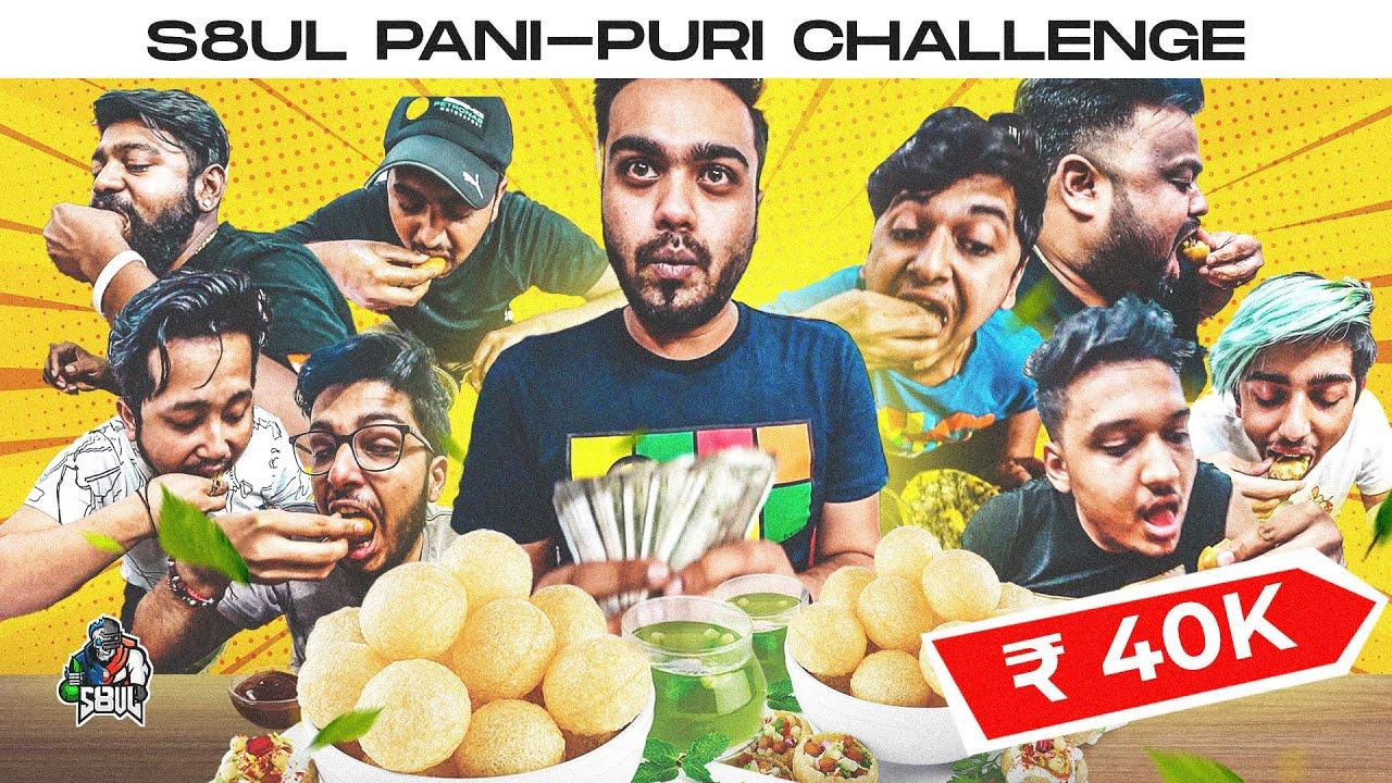 Download THE S8UL PANI PURI CHALLENGE FOR ₹ 40,000/-