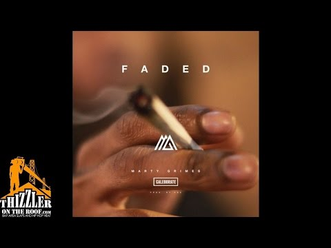 Marty Grimes ft. Caleborate - Faded...
