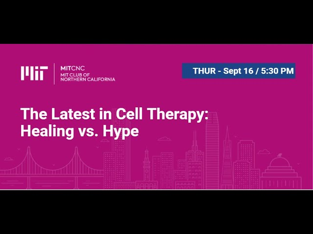 The Latest in Cell Therapy: Healing vs. Hype