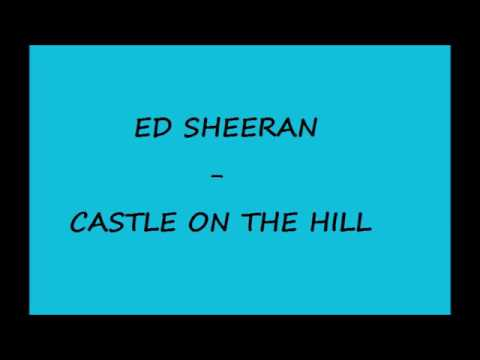 Ed Sheeran - Castle on the hill deutsche Übersetzung