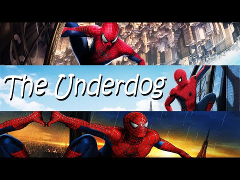Spider-Man Movies Tribute - The Underdog