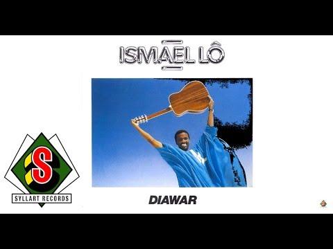 Ismaël Lô - Diawar (audio)