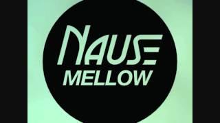 Nause Mellow Radio Edit