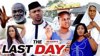 THE LAST DAY (SEASON 6) {NEW MOVIE} - 2021 LATEST NIGERIAN NOLLYWOOD MOVIES