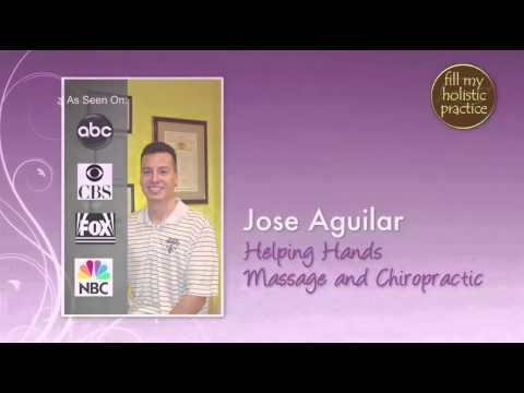 Jose Aguilar, DC - Moment of Inspiration  - Fill My Holistic Practice