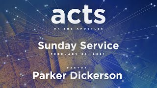 Sunday Service - February 21, 2021 - 11 am