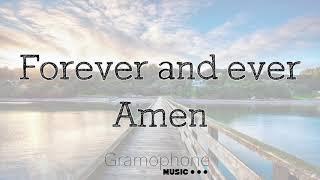 GramoPhone Music - Forever and Ever, Amen -  Endless Summer ft. Summer Overstreet (Lyrics)